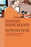 Leo Richters Porträt - Daniel Kehlmann, Adam Soboczynski