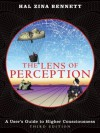 The Lens of Perception: A User's Guide to Higher Consciousness - Hal Zina Bennett