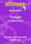 Shmoop Learning Guide: Twilight - Shmoop