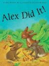 Alex Did It! - Udo Weigelt, Cristina Kadmon