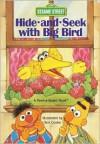 Hide-And-seek with Big Bird (Peek-a-Board Books) - Sesame Street, Tom Cooke