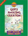 God's Amazing Creation: Genesis, Chapters 1 and 2 - Kay Arthur, Janna Arndt