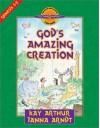 God's Amazing Creation: Genesis, Chapters 1 and 2 - Kay Arthur, Janna Arndt