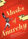 Masks Of Anarchy: The History Of A Radical Poem, From Percy Shelley To The Triangle Factory Fire - Michael Demson, Summer McClinton