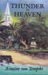 Thunder in Heaven - Armine Von Tempski