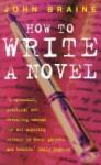 Writing a Novel - John Braine