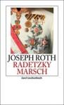 Radetzkymarsch - Joseph Roth