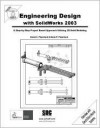 Engineering Design with SolidWorks 2003 and MultiMedia CD - David C. Planchard, Marie Planchard