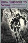 From Skisport to Skiing - E. John B. Allen, John B. Allen