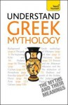 Understand Greek Mythology a Teach Yourself Guide - Eddy, John Purkis