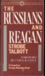 The Russians & Reagan - Strobe Talbott