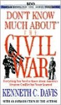 Don't Know Much About the Civil War - Kenneth C. Davis