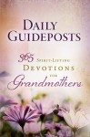 Daily Guideposts 365 Spirit-Lifting Devotions for Grandmothers - Guideposts Books
