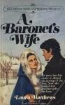 A Baronet's Wife - Laura Matthews