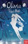 Olivia Flies High - Lyn Gardner