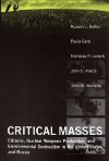 Critical Masses: Citizens, Nuclear Weapons Production, and Environmental Destruction Inthe United States and Russia - Russell J. Dalton