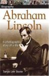 DK Biography: Abraham Lincoln - Tanya Lee Stone