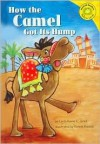 How the Camel Got Its Hump - Christianne C. Jones, Ronnie Rooney