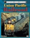 Union Pacific Railroad - Brian Solomon
