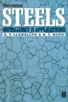 Steels: Metallurgy and Applications: Metallurgy and Applications - R C Hudd, David Llewellyn