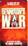 Dennison's War - Adam Lassiter