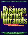 The Business Internet and Intranets: A Manager's Guide to Key Terms and Concepts - Peter G.W. Keen, Walid Mougayar, Tracy Torregrossa