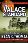 The Valace Standard - Ryan C. Thomas