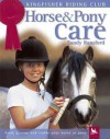 Horse and Pony Care - Sandy Ransford, Bob Langrish