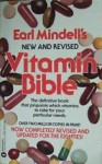 Earl Mindell's New and Revised Vitamin Bible - Earl Mindell