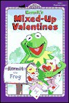 Kermit's Mixed-Up Valentines - Tom Brannon