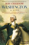 Washington: A Life. Ron Chernow - Ron Chernow