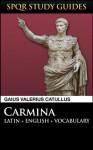 Catullus: Poems in Latin + English (SPQR Study Guides) - Gaius Valerius Catullus, Paul Hudson
