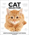 The Cat Selector: How to Choose the Right Cat for You - David Alderton