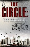 The Circle: The Beginning (INTRODUCTION) - Ashley Antoinette