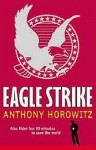 Eagle Strike - Anthony Horowitz