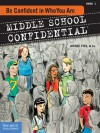 Be Confident in Who You Are - Annie Fox, Matt Kindt