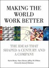Making the World Work Better: The Ideas That Shaped a Century and a Company - Kevin Maney, Jeffrey M. O'Brien