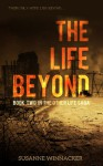 The Life Beyond (The Other Life Saga) - Susanne Winnacker