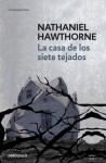 La casa de los siete tejados - Nathaniel Hawthorne