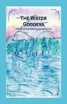 The Water Goddess - K. Deo Jesmeen K. Deo, K. Deo Jesmeen K. Deo