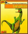 Looking At...Coelophysis: A Dinosaur From The Jurassic Period (New Dinosaur Collection) - Graham Coleman, Tony Gibbons
