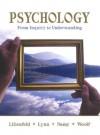 Psychology: From Inquiry to Understanding - Scott O. Lilienfeld, Steven Jay Lynn
