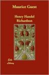 Maurice Guest - Henry Handel Richardson