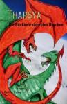 Tharsya. Die Rückkehr der roten Drachen - Ruth M. Fuchs