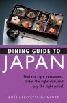 Dining Guide to Japan: Find the right restaurant, order the right dish, and pay the right price! - Boyé Lafayette de Mente