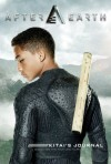 After Earth: Kitai's Journal - Christine Peymani, Jason A. Katzenstein