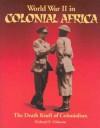 World War II in Colonial Africa - Richard Osborne