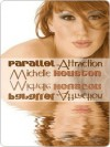 Parallel Attraction - Michelle Houston