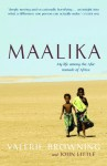 Maalika: My life among the Afar nomads of Africa - Valerie Browning, John Little