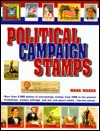 Political Campaign Stamps - Mark Warda